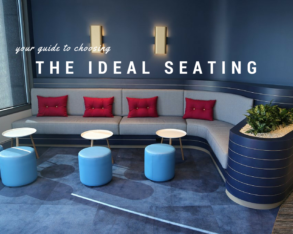 Your Guide to Choosing & Specifying the Ideal Seating